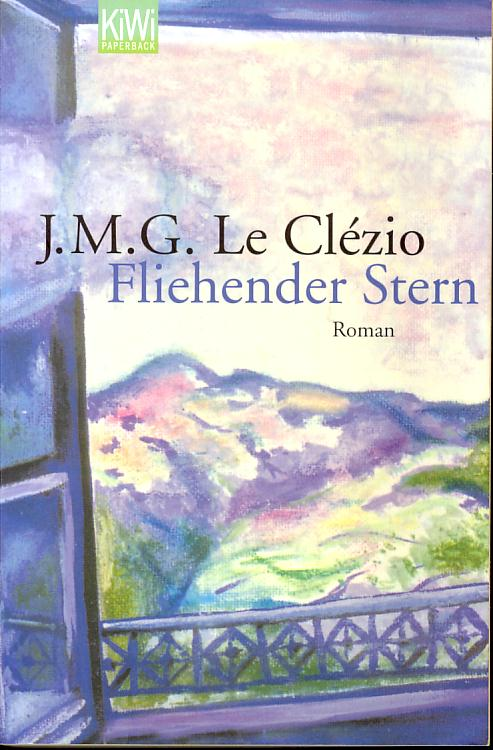 Le Clézio - Fliehender Stern