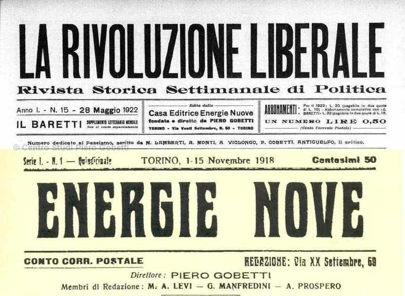 La Rivolutione Liberale - Energie Nove - mit freundl. Genehmigung: Centro Studi Piero Gobetti