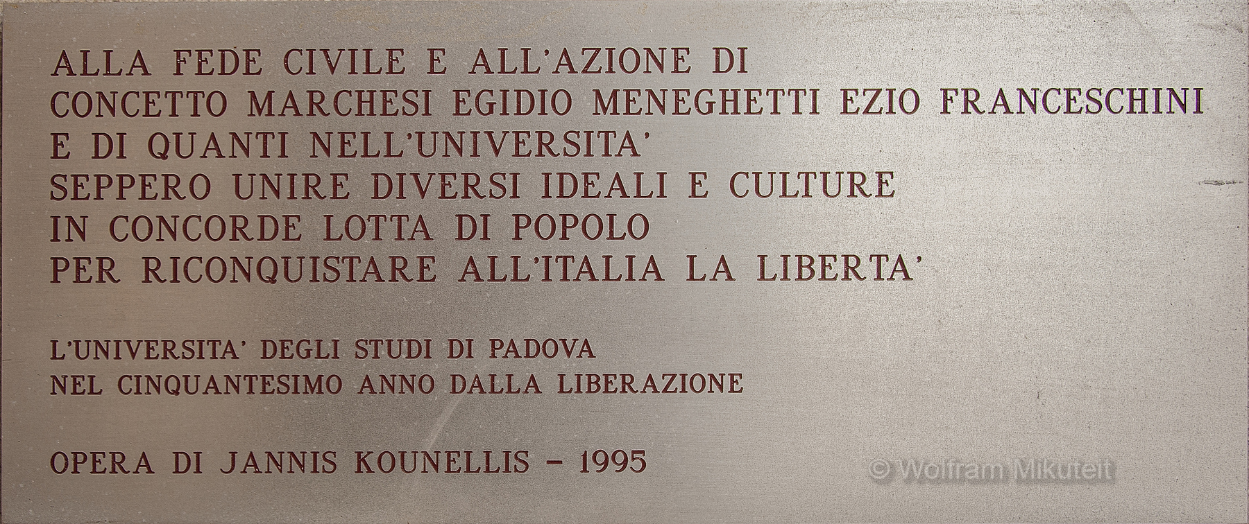 Gedenktafel für Marchesi, Meneghetti und Franceschini - Foto: © Wolfram Mikuteit